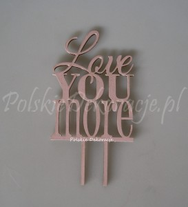 "Topper Cake ""Love You More"""